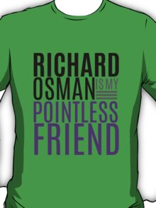 Pointless Friend T-Shirt