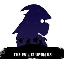 The evil is upon us by BruceTaylor