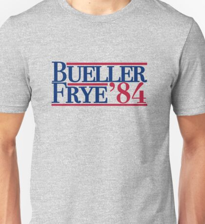 Bueller & Frye '84 Unisex T-Shirt