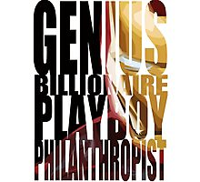 Genius, Billionaire, Playboy, Philanthropist Photographic Print