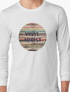Vinyl Addict records Long Sleeve T-Shirt
