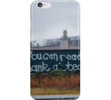 Literal Graffiti...Literally..... iPhone Case/Skin