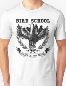 Bird School T-Shirt