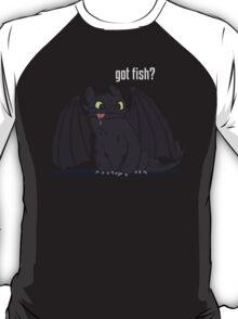 Got Fish? T-Shirt