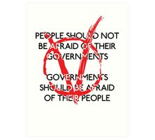 Governments should be afraid V1 Art Print