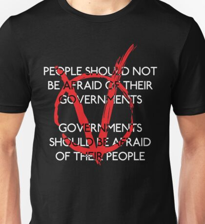 Governments should be afraid V2 Unisex T-Shirt