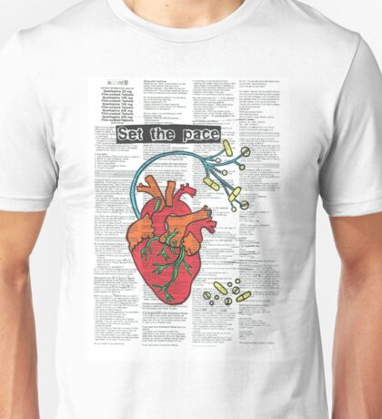Meds are my Pace Maker Unisex T-Shirt