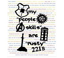 """My """"People Skills"""" are """"Rusty"""" Photographic Print"""