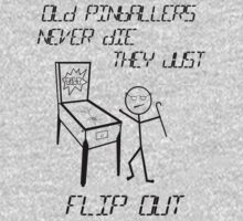 Old Pinballers Never Die, They Just Flip Out (mens) by Sharon Murphy