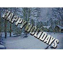 Happy Holidays Photographic Print