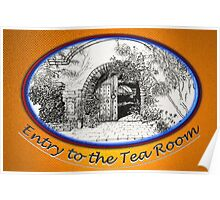 Entry to the Tea Room Poster