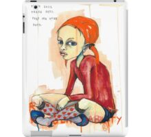 Those days. These days. Pray for more days.  iPad Case/Skin