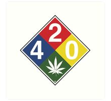 420 Caution Sign Fun Art Print