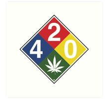 420 Caution Sign Fun Art Print