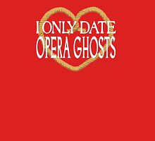 I Only Date Opera Ghosts Womens Fitted T-Shirt