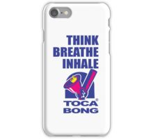 Toca Bong Quote Think Breath Inhale iPhone Case/Skin