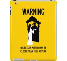 A Note of Concern Regarding Mirrors iPad Case/Skin