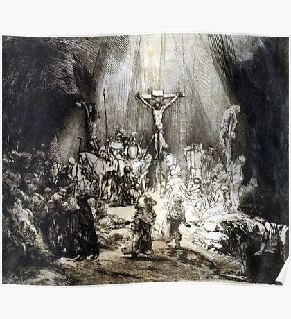 Rembrandt Christ Crucified between the Two Thieves Poster