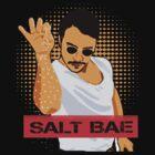 SALT BAE by ikamawardi