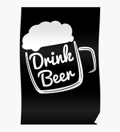 Cool Drink Beer T-Shirt Poster