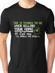 Selling your home realtor shirt Unisex T-Shirt
