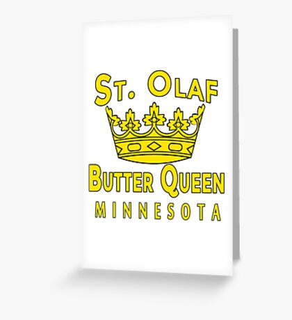 Saint Olaf Butter Queen Minnesota Greeting Card