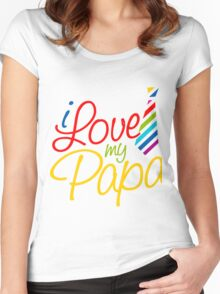 I Love My Papa Women's Fitted Scoop T-Shirt