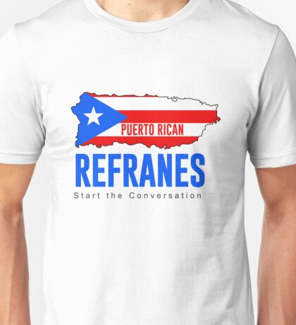 Puerto Rico Island Shaped Flag Refranes Unisex T-Shirt