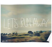 Let's Run Away Poster