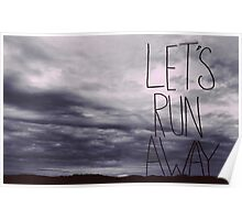 Let's Run Away VI Poster