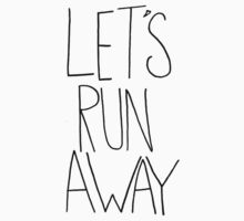 Let's Run Away VIII Baby Tee