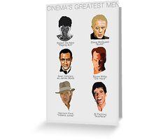 Cinema's Greatest Men Greeting Card