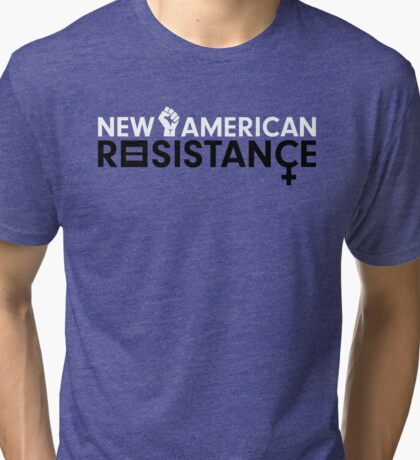 New American Resistance Tri-blend T-Shirt