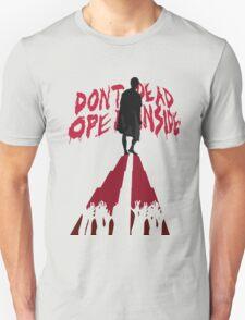 Don't Open Dead Inside Unisex T-Shirt