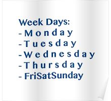what week days feels like Poster