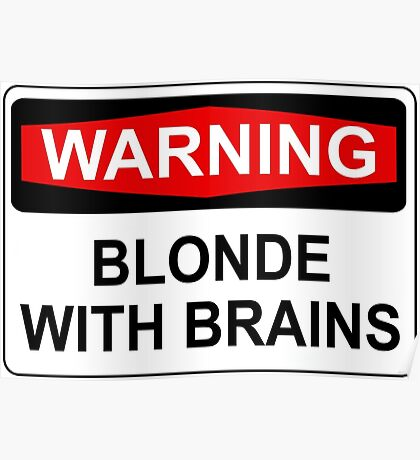 WARNING: BLONDE WITH BRAINS Poster