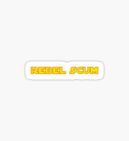 Rebel Scum Star Wars Empire Rebels Sticker
