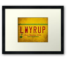 LWYRUP (Breaking Bad, Better Call Saul) Framed Print