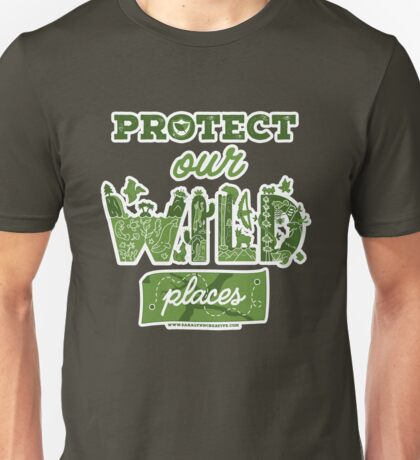 Protect Our Wild Places Unisex T-Shirt
