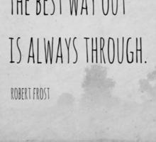 Way Robert Frost Sticker