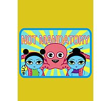 "Fruity Oaty Bar! ""NOT MANDATORY 2"" Shirt (Firefly/Serenity) Photographic Print"