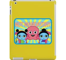 "Fruity Oaty Bar! ""NOT MANDATORY 2"" Shirt (Firefly/Serenity) iPad Case/Skin"
