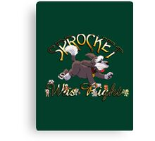 Sprocket was Right Canvas Print