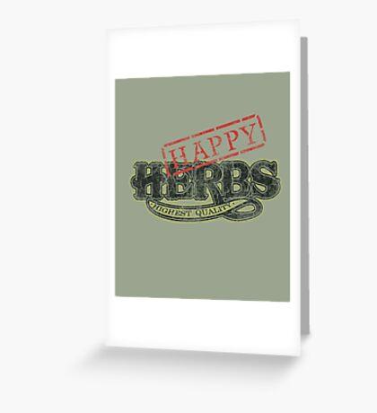 Happy HERBS (Cheech & Chong) Greeting Card