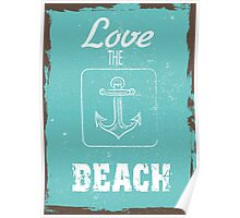 Summer quote poster love the beach Poster