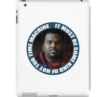 It Must Be Some Kind Of Hot Tub Time Machine  iPad Case/Skin