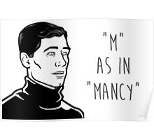 Archer - M AS IN MANCY Poster