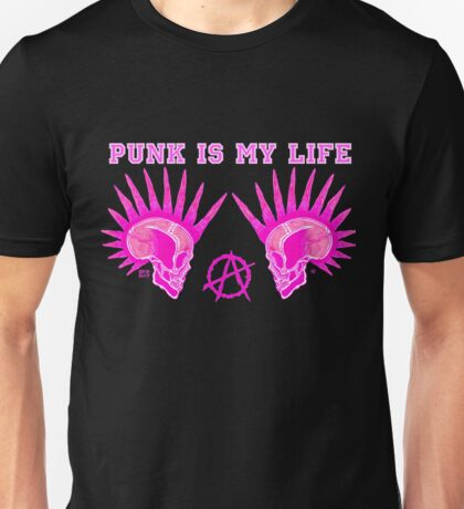 PUNK IS MY LIFE  Unisex T-Shirt