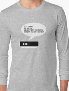 Okay, Campers Long Sleeve T-Shirt