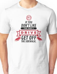 Get Off the Sidewalk! (2015) Unisex T-Shirt